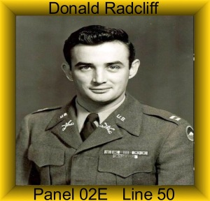 Major Dona;d Radcliff was the first 1st Cavalry Division Casualty.